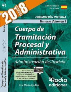 Garumclubgourmet.es Cuerpo De Tramitación Procesal Y Administrativa. Administración D E Justicia. Volumen 1. Promoción Interna. 2018 Image