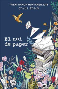 el noi de paper (premi ramon muntaner 2018)-jordi folck-9788417515119