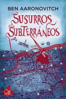 Followusmedia.es Susurros Subterraneos (Saga Rios De Londres 3) Image