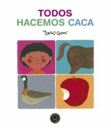 Descargar TODOS HACEMOS CACA gratis pdf - leer online