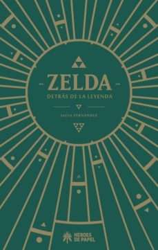 Ebook descargar libros electrónicos gratis ZELDA, DETRAS DE LA LEYENDA RTF 9788417649319 de SALVA FERNANDEZ (Literatura española)