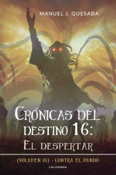 Inmaswan.es (I.b.d.) Croónicas Del Destino 16: El Despertar (Volumen Iii) Image