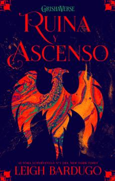 Libro de descargas gratuitas GRISHAVERSE 3: RUINA Y ASCENSO