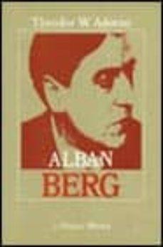 Descargar ALBAN BERG: EL MAESTRO DE LA TRANSICION INFIMA gratis pdf - leer online