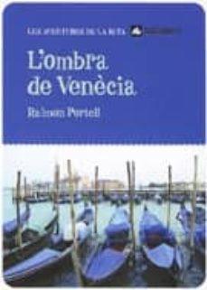 Valentifaineros20015.es L Ombra De Venecia Image