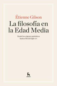 la filosofia en la edad media-etienne gilson-9788424928919