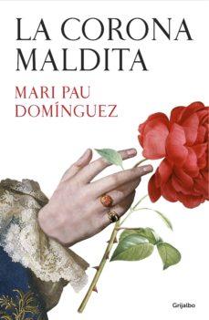 la corona maldita (ebook)-mari pau dominguez-9788425354519