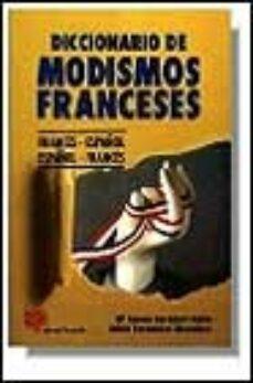 Relaismarechiaro.it Diccionario De Modismos Franceses Frances-español, Español-france S Image