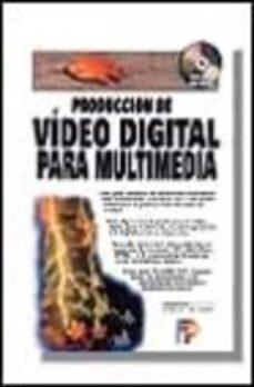 Ojpa.es Produccion De Video Digital Para Multimedia Incluye Cd Rom Image