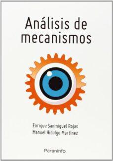 analisis de mecanismos-enrique sanmiguel rojas-9788428334419