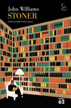 Libros electrónicos de Rapidshare y descarga gratuita de libros electrónicos STONER 9788429769319 MOBI CHM en español