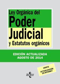 Valentifaineros20015.es Ley Organica Del Poder Judicial Y Estatutos Organicos (30ª Ed.) Image