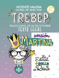 ¿Es posible descargar libros de google? TREBEP VERSION MARTINA: RDLEG 5/2015, DE 30 DE OCTUBRE. TEXTO LEGAL (2ª ED.) iBook PDF de VICENTE VALERA en español