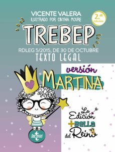 Descargar pdf desde google books mac TREBEP VERSION MARTINA: RDLEG 5/2015, DE 30 DE OCTUBRE. TEXTO LEGAL (2ª ED.) 9788430978519 FB2 en español