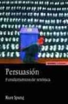 persuasion: fundamentos de retorica-kurt spang-9788431322519