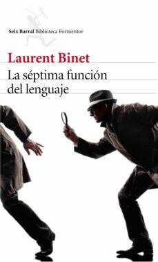 Descarga gratuita de libros en pdf LA SÉPTIMA FUNCIÓN DEL LENGUAJE (Spanish Edition)