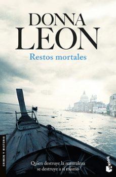Descargar libros gratis para iphone 4 RESTOS MORTALES 9788432233319 de DONNA LEON FB2 MOBI RTF en español
