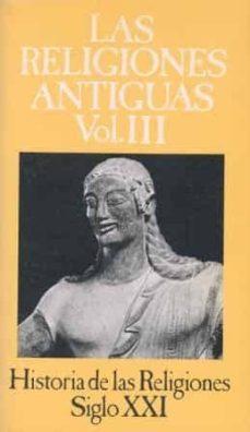 Mrnice.mx Historia De Las Religiones (T. Iii): Las Religiones Antiguas (7ªe D.) Image