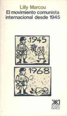 Valentifaineros20015.es El Movimiento Comunista Internacional Desde 1945 Image