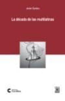 Carreracentenariometro.es La Decada De Las Multilatinas Image