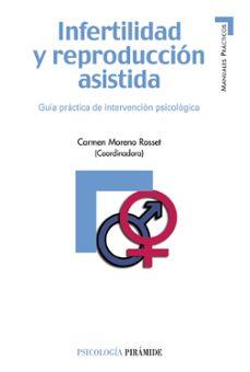 Epub Bud descargar libros electrónicos gratis INFERTILIDAD Y REPRODUCCION ASISTIDA. GUIA PRACTICA DE INTERVENCI ON CHM DJVU ePub 9788436822519 de  in Spanish