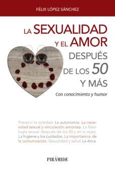 la sexualidad y el amor después de los 50 y más (ebook)-felix lopez sanchez-9788436839319