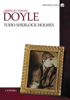 Descargar los libros de google al archivo pdf TODO SHERLOCK HOLMES 9788437629919 MOBI CHM en español