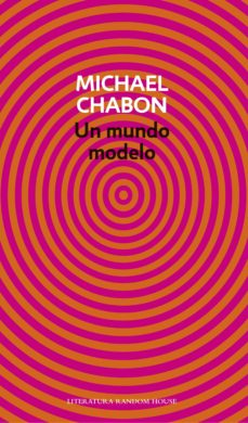 un mundo modelo (ebook)-michael chabon-9788439727019