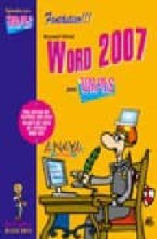 Descargar WORD 2007 : INFORMATICA PARA TORPES gratis pdf - leer online