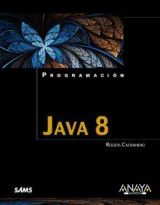 java 8 (programacion)-rogers cadenhead-9788441536319