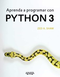aprenda a programar con python 3-zed a. shaw-9788441539419