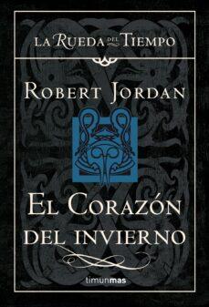Inglés gratis ebooks descargar pdf EL CORAZÓN DEL INVIERNO (SAGA LA RUEDA DEL TIEMPO 15) de ROBERT JORDAN 9788448034719  in Spanish