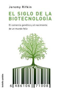 El Siglo De La Biotecnologia El Comercio Genetico Y El Nacimient O De Un Mundo Feliz Pdf Descargar Pdf Collection