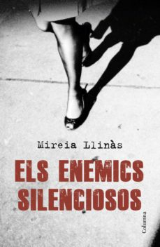 Ebooks gratuitos para descargar ELS ENEMICS SILENCIOSOS (Literatura española)