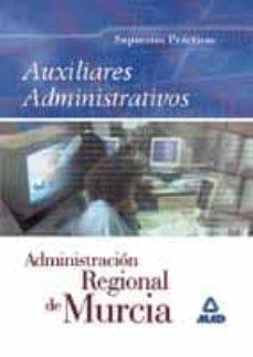 Emprende2020.es Auxiliares Administrativos De La Administracion Regional De Murci A: Supuestos Practicos Image