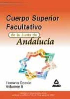 Debatecd.mx Facultativos De La Junta De Andalucia: Temario Comun (Vol. Ii) Image