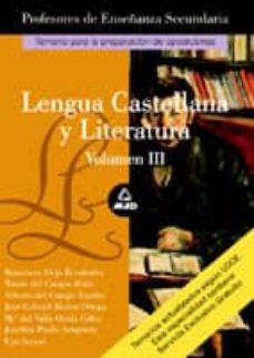 Enmarchaporlobasico.es Lengua Castellana Y Literatura (T. Iii): Temario Para La Preparac Ion De Oposiciones Image