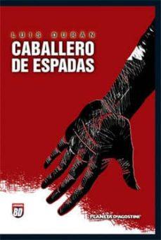 Encuentroelemadrid.es Caballero De Espadas Image