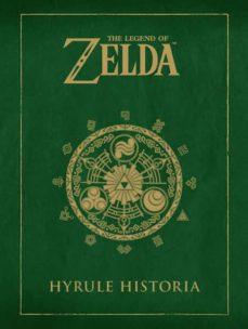 the legend of zelda: hyrule historia-shigeru miyamoto-eiji aonuma-9788467913019