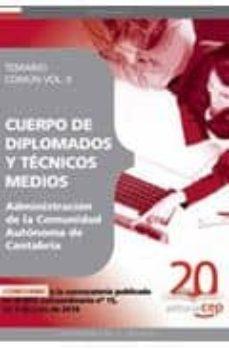 Comercioslatinos.es Cuerpo De Diplomados Y Tecnicos Medios De La Administracion De La Comunidad Autonoma De Cantabria. Temario Comun Vol. Ii. Image