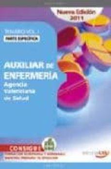 Curiouscongress.es Auxiliar De Enfermeria Agencia Valenciana De Salud. Temario Vol. I. Parte Especifica (4ª Ed.) Image