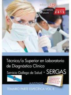 técnico/a superior en laboratorio de diagnóstico clínico. servicio gallego de salud (sergas). temario. vol.ii-9788468160719