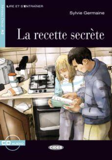 Descargar libros de Scribd LA RECETTE SECRÈTE. LIVRE + CD