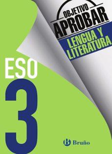 objetivo aprobar lengua y literatura 3º eso-9788469612019