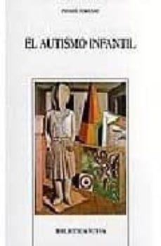 el autismo infantil-pierre ferrari-9788470308819