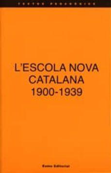 Iguanabus.es L´escola Nova Catalana, 1900-1939 Image