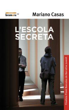Ebook descargar gratis ita L ESCOLA SECRETA de MARIANO CASAS iBook