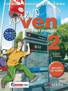 Busca y descarga libros por isbn NUEVO VEN 2 PROFESOR (INCLUYE CD) (Literatura española) de FRANCISCA CASTRO