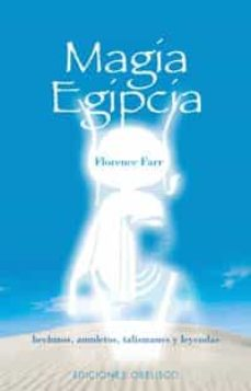 Cdaea.es Magia Egipcia: Hechizos, Amuletos, Talismanes Y Leyendas Image