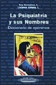 Lofficielhommes.es La Psiquiatria Y Sus Nombres: Diccionario De Eponimos Image